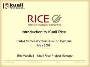 Introduction to Kuali Rice ITANA Screen 2 Screen