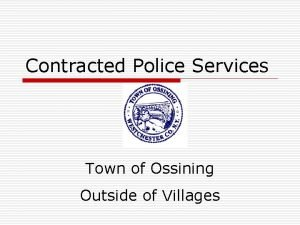 Contracted Police Services Town of Ossining Outside of