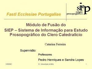 Fasti Ecclesiae Portugaliae Mdulo de Fuso do SIEP