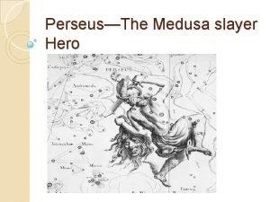 PerseusThe Medusa slayer Hero Mythic HeroesCommon Traits Perseus