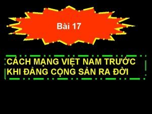 Bi 17 CCH MNG VIT NAM TRC KHI