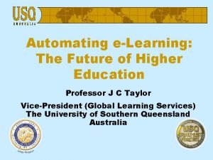Automating eLearning The Future of Higher Education Professor