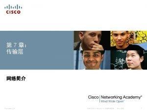 7 PresentationID 2014 Cisco Systems Inc Cisco 1