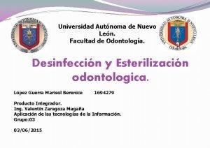 Universidad Autnoma de Nuevo Len Facultad de Odontologa