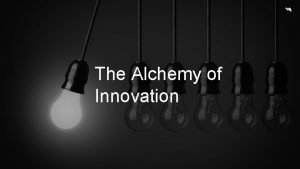 The Alchemy of Innovation About Vectorform invents digital