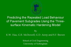 Predicting the Repeated Load Behaviour of Pavement Subgrades