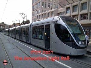 The Jerusalem Light Rail The Jerusalem Light Rail