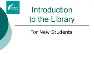 Introduction to the Library For New Students Library