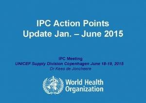 IPC Action Points Update Jan June 2015 IPC