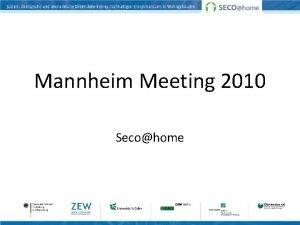 Mannheim Meeting 2010 Secohome Stand insgesamt Zufriedenstellend guter