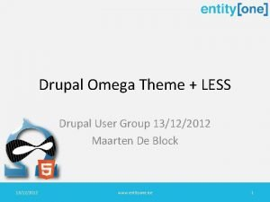 Drupal Omega Theme LESS Drupal User Group 13122012