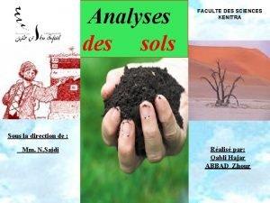 Analyses des sols FACULTE DES SCIENCES KENITRA Sous