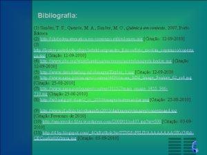 Bibliografia 1 Simes T S Queirs M A
