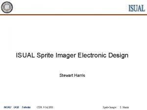 ISUAL Sprite Imager Electronic Design Stewart Harris NCKU