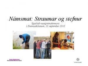Nmsmat Straumar og stefnur Spjalla raungreinakennara Kvennasklanum 10