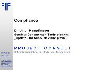 Compliance Dr Ulrich Kampffmeyer Seminar DokumentenTechnologien Update und