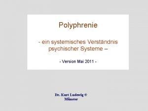 Polyphrenie ein systemisches Verstndnis psychischer Systeme Version Mai