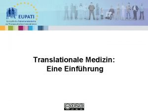 Europische Patientenakademie zu Therapeutischen Innovationen Translationale Medizin Eine