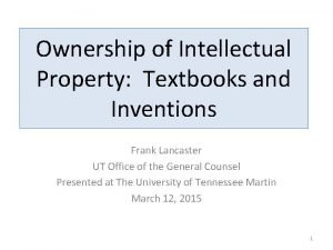 Ownership of Intellectual Property Textbooks and Inventions Frank