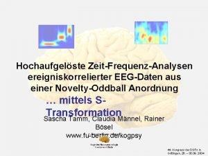 Hochaufgelste ZeitFrequenzAnalysen ereigniskorrelierter EEGDaten aus einer NoveltyOddball Anordnung