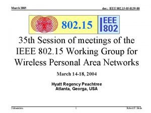 March 2005 doc IEEE 802 15 05 0139