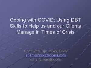 Coping with COVID Using DBT Skills to Help