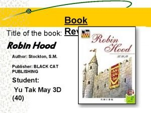 Book Title of the book Review Robin Hood