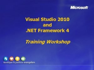 Visual Studio 2010 and NET Framework 4 Training