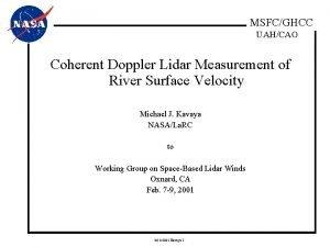 MSFCGHCC UAHCAO Coherent Doppler Lidar Measurement of River