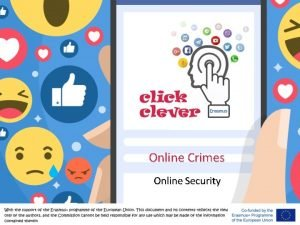 Online Crimes Online Security Online Crimes With the