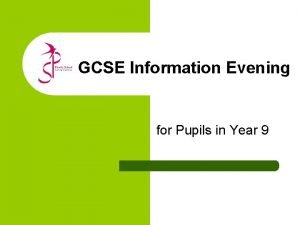 GCSE Information Evening for Pupils in Year 9