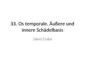 33 Os temporale uere und innere Schdelbasis Dvid