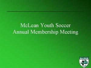 Mc Lean Youth Soccer Annual Membership Meeting 1