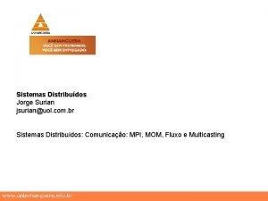 Sistemas Distribudos Jorge Surian jsurianuol com br Sistemas