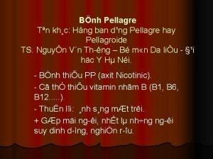 Bnh Pellagre Tn khc Hng ban dng Pellagre