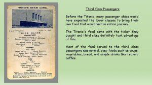 Third Class Passengers Before the Titanic many passenger