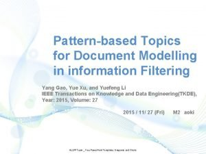 Patternbased Topics for Document Modelling in information Filtering