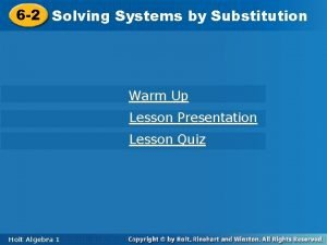 6 2 Solving Systemsby by Substitution Warm Up