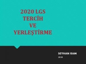 2020 LGS TERCH VE YERLETRME SEYHAN RAM 2020