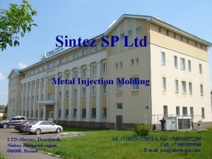Sintez SP Ltd Metal Injection Molding LTD Sintez