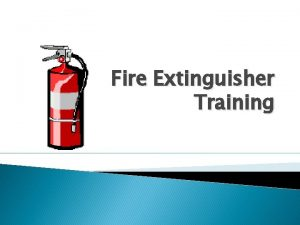 Fire Extinguisher Training The Fire Triangle Fire Safety