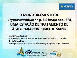 O MONITORAMENTO DE Cryptosporidium spp E Giardia spp