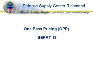 Defense Supply Center Richmond DLAs Aviation Supply Demand