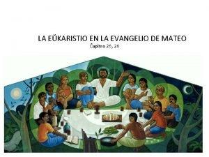 LA EKARISTIO EN LA EVANGELIO DE MATEO apitro