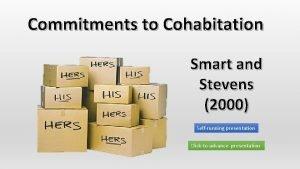 Commitments to Cohabitation Smart and Stevens 2000 Selfrunning