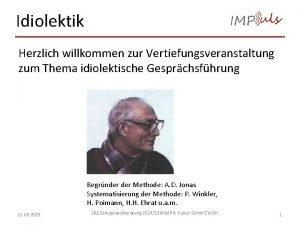 Idiolektik Herzlich willkommen zur Vertiefungsveranstaltung zum Thema idiolektische
