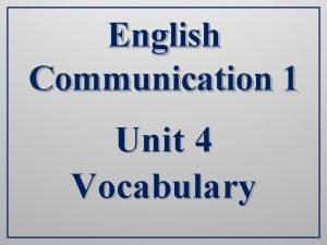 English Communication 1 Unit 4 Vocabulary Vocabulary basketball
