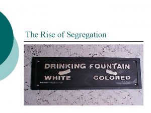 The Rise of Segregation Resistance and Repression After
