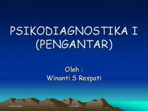 PSIKODIAGNOSTIKA I PENGANTAR Oleh Winanti S Respati 11032021