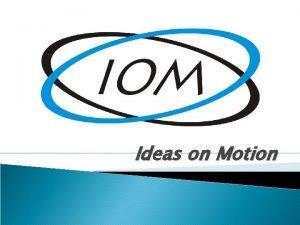 Ideas on Motion Ideas on Motion Misso Melhorar